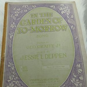 In The Garden of Tomorrow sheet music - 1924
